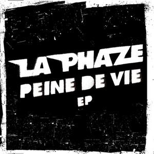 La Phaze - Peine De Vie