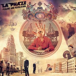 La Phaze - Psalms And Revolution