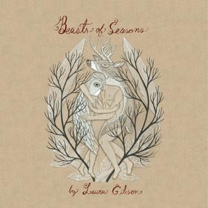 Laura Gibson - Beasts Of Season