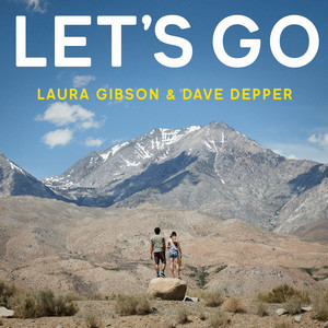 Laura Gibson - Let's Go