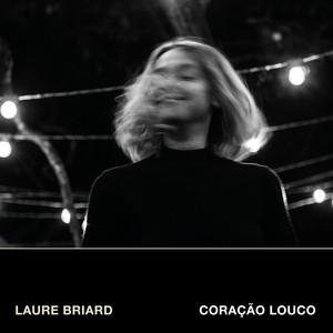 Laure Briard - Coração Louco