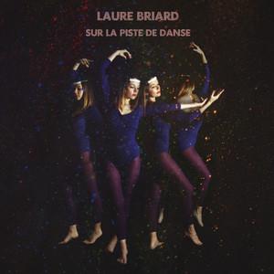 Laure Briard - Sur La Piste De Danse