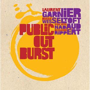 Laurent Garnier - Public Outburst