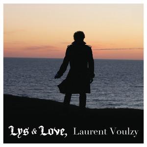 Laurent Voulzy - Lys & Love