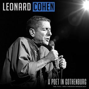 Leonard Cohen - A Poet In Gothenburg (live 1993)