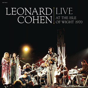 Leonard Cohen - Leonard Cohen Live At The Isle Of Wight 1970