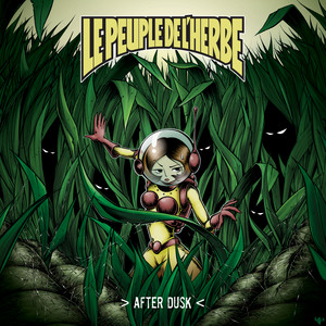 Le Peuple de l'Herbe - After Dusk