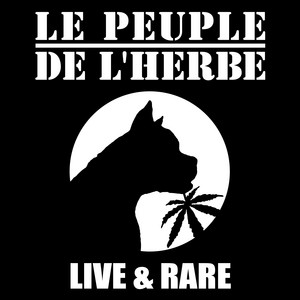 Le Peuple de l'Herbe - Live & Rare