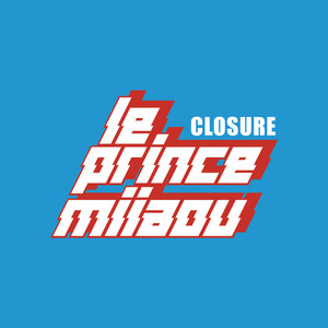 Le Prince Miiaou - Closure