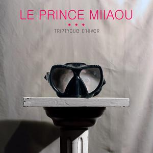 Le Prince Miiaou - Triptyque D'hiver – Ep