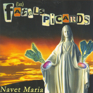 Les Fatals Picards - Navet Maria