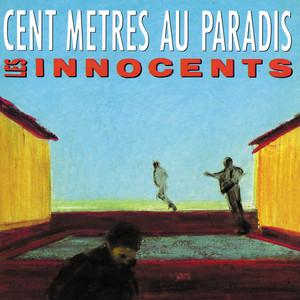 Les Innocents - Cent Metres Au Paradis
