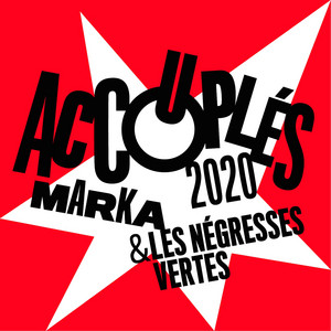 Les Négresses Vertes - Accouplés 2020