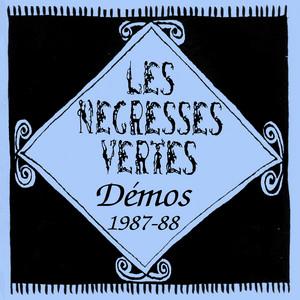 Les Négresses Vertes - Démos (1987-1988)