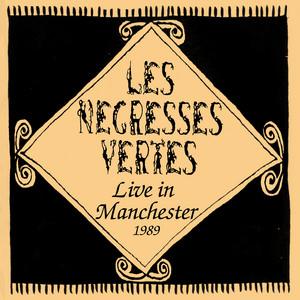 Les Négresses Vertes - Live In Manchester (1989)