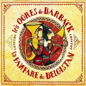 Les Ogres de Barback - Concert