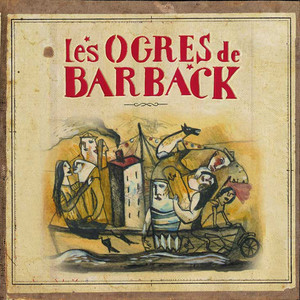 Les Ogres de Barback - Croc' Noces