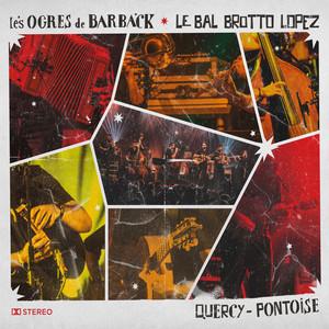 Les Ogres de Barback - Quercy – Pontoise