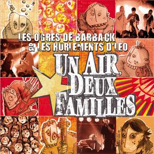 Les Ogres de Barback - Un Air, Deux Familles
