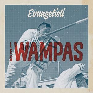 Les Wampas - Evangélisti
