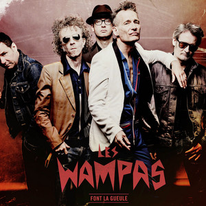 Les Wampas - Font La Gueule