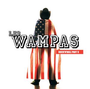 Les Wampas - Rock'n'roll Part 9