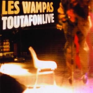 Les Wampas - Toutafonlive