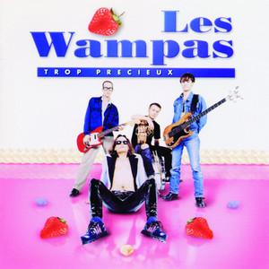 Les Wampas - Trop Précieux