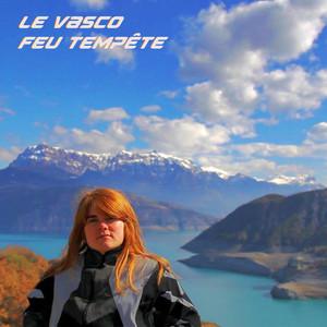 Le Vasco - Feu Tempête