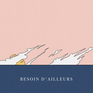 Lewis Evans - Besoin D'ailleurs (french Version)