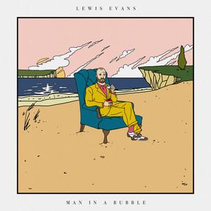 Lewis Evans - Man In A Bubble