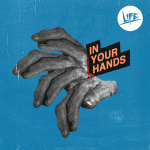 life - In Your Hands