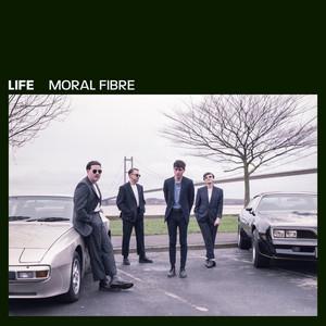 life - Moral Fibre