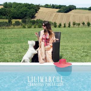 Lilimarche - Chansons Polaroids