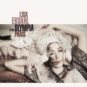 Lisa Ekdahl - Lisa Ekdahl At The Olympia, Paris