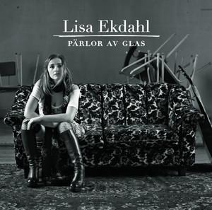 Lisa Ekdahl - Pärlor Av Glas