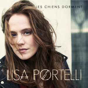 Lisa Portelli - Les Chiens Dorment – Single