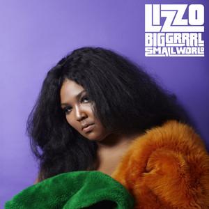 Lizzo - Big Grrrl Small World