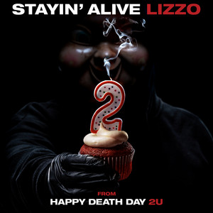 Lizzo - Stayin' Alive (from Happy Death Day 2u)