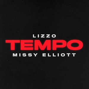 Lizzo - Tempo (feat. Missy Elliott)