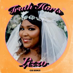 Lizzo - Truth Hurts (cid Remix)