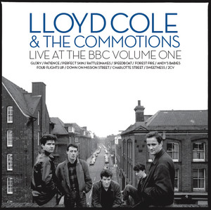 Lloyd Cole and the Commotions - Live At The Bbc Vol 1