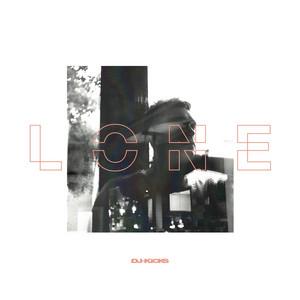 Lone - Dj-kicks (lone) [mixed Tracks]