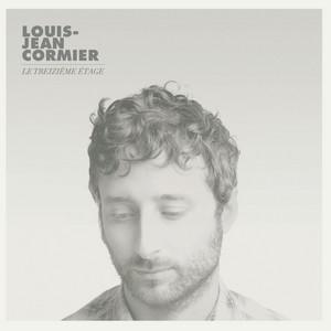 Louis-Jean Cormier - Le Treizième Etage