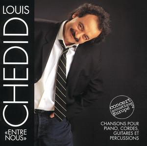 Louis Chedid - Entre Nous
