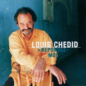 Louis Chedid - Repondez-moi