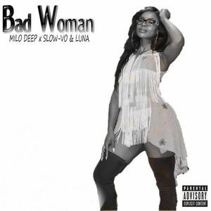 Luna - Bad Woman