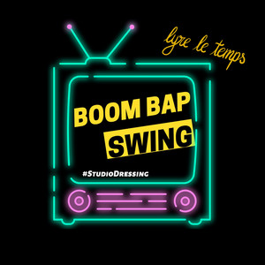 Lyre le temps - Boom Bap Swing (studio Dressing)