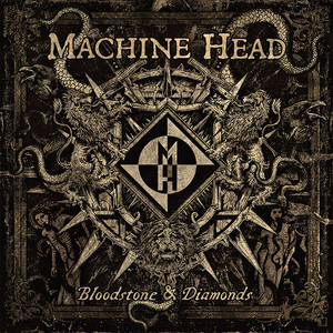 Machine Head - Bloodstone & Diamonds (track Commentary)