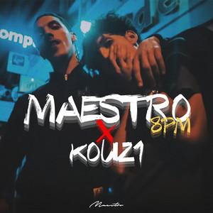 Maestro - 8pm